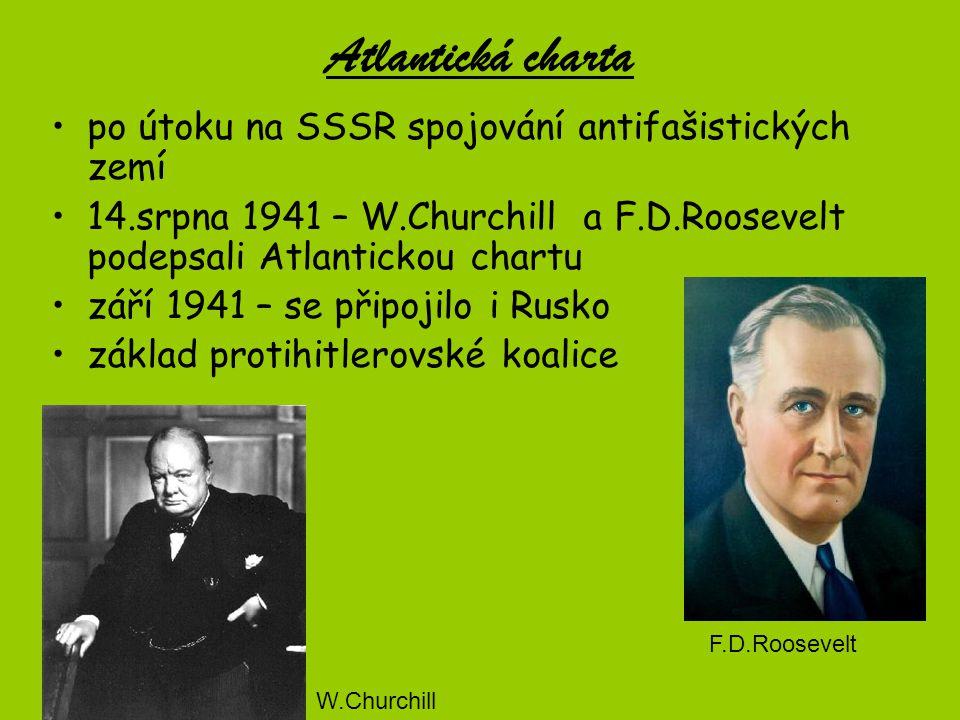 Atlantická charta po útoku na SSSR spojování antifašistických zemí