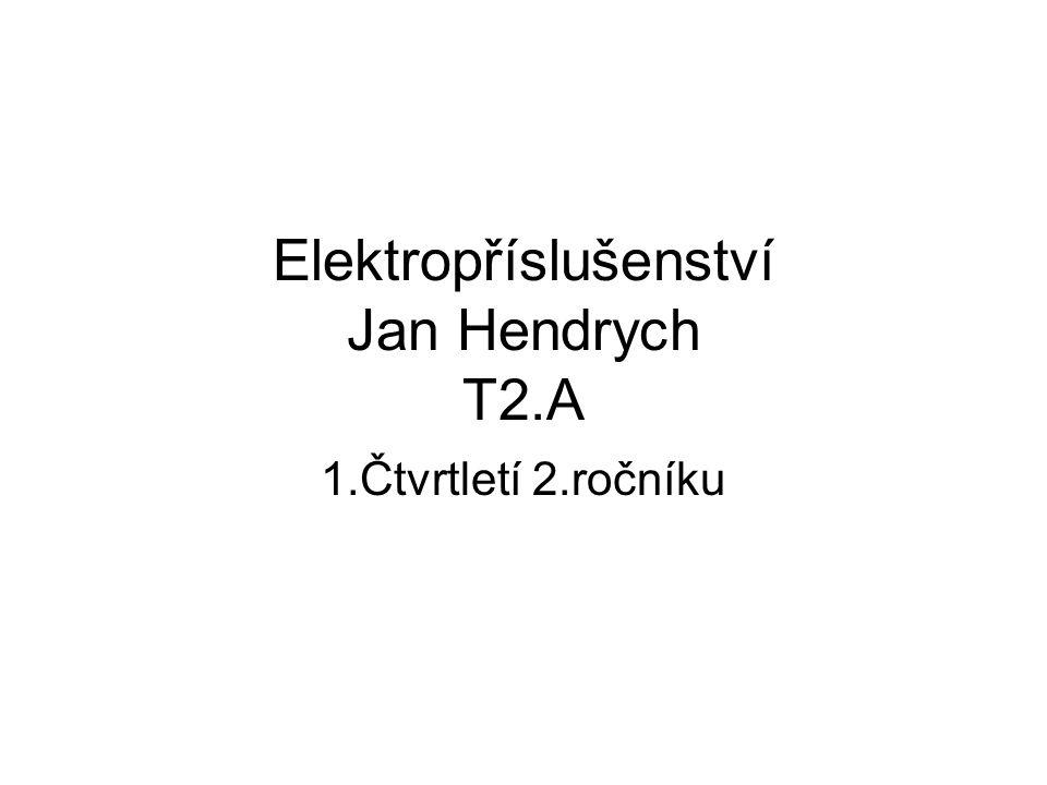 Elektropříslušenství Jan Hendrych T2.A