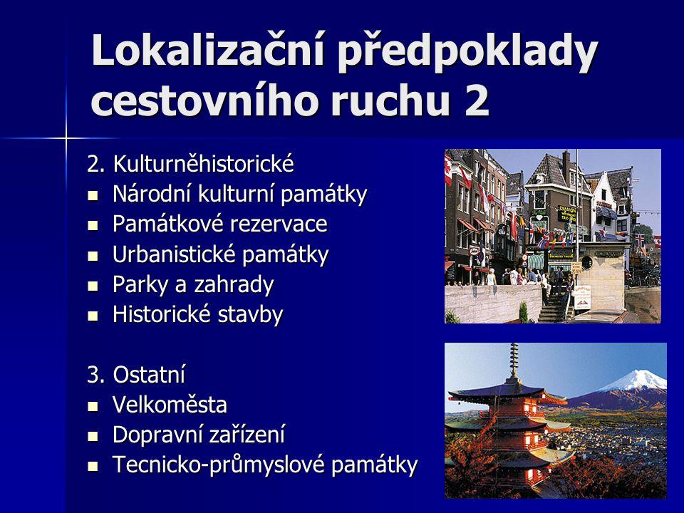 Lokalizační předpoklady cestovního ruchu 2