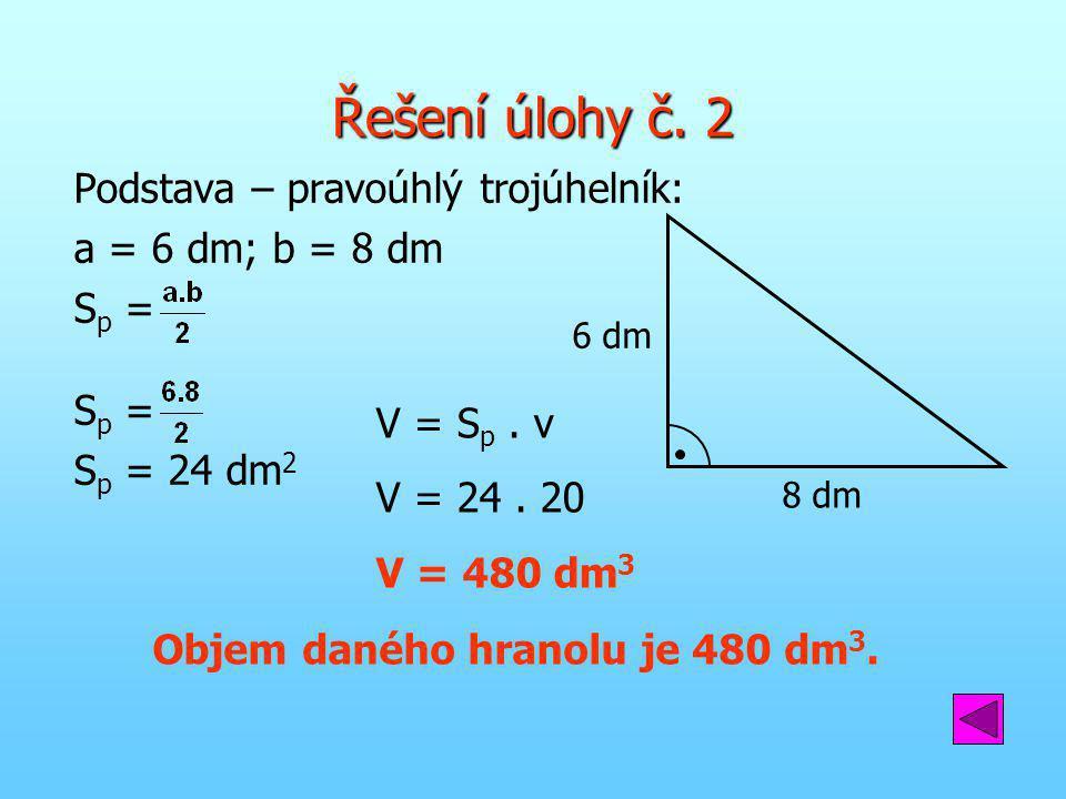 Objem daného hranolu je 480 dm3.