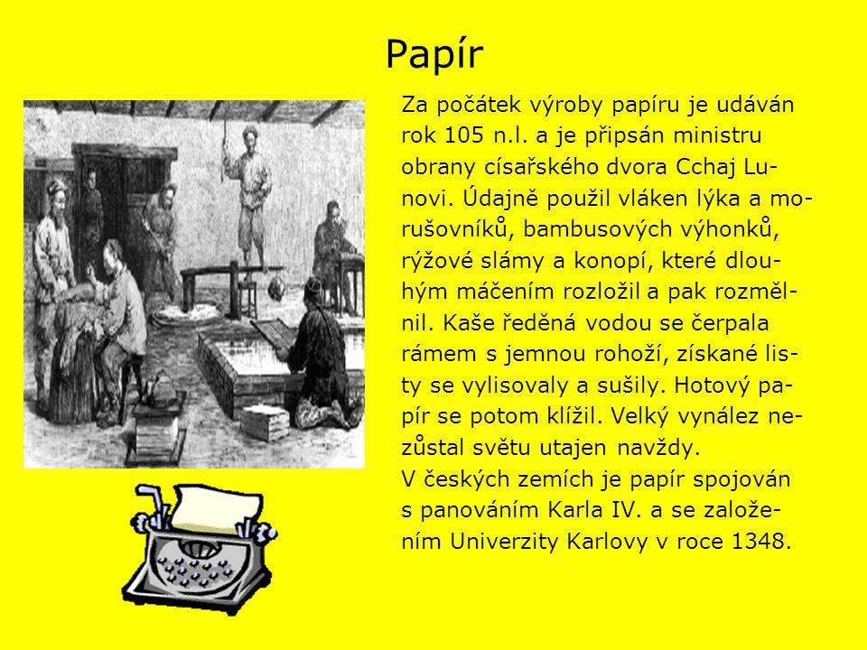 Papír Za počátek výroby papíru je udáván