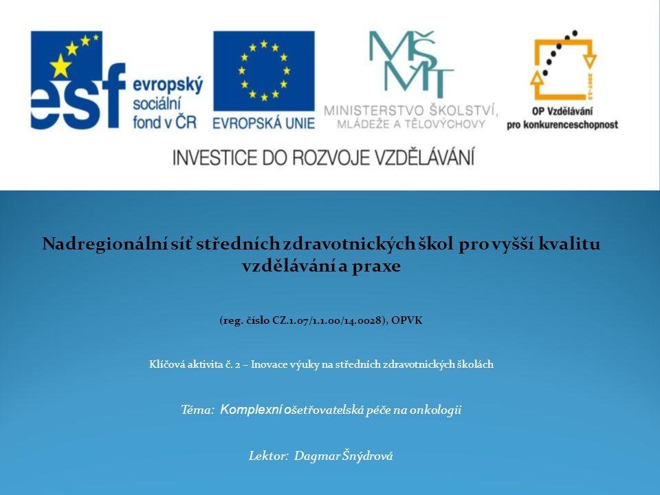 Nadregionální síť středních zdravotnických škol pro vyšší kvalitu