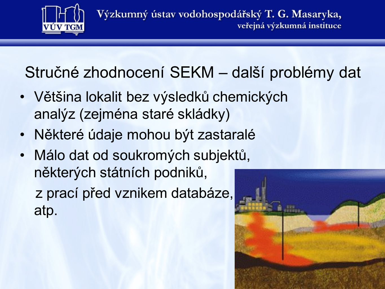 Stručné zhodnocení SEKM – další problémy dat