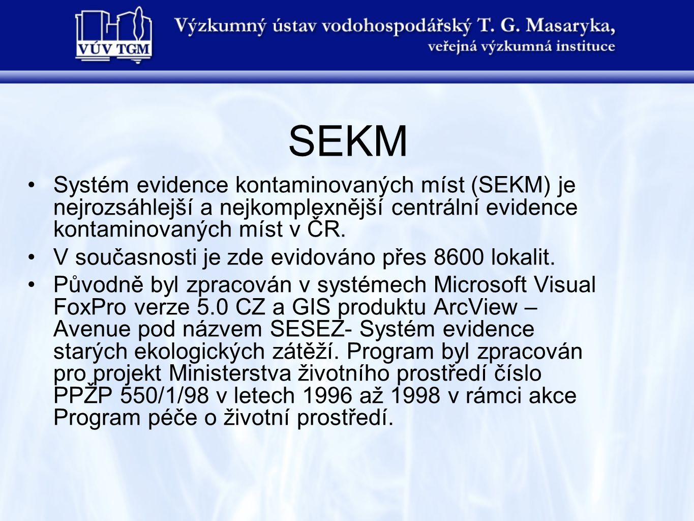 SEKM Systém evidence kontaminovaných míst (SEKM) je nejrozsáhlejší a nejkomplexnější centrální evidence kontaminovaných míst v ČR.