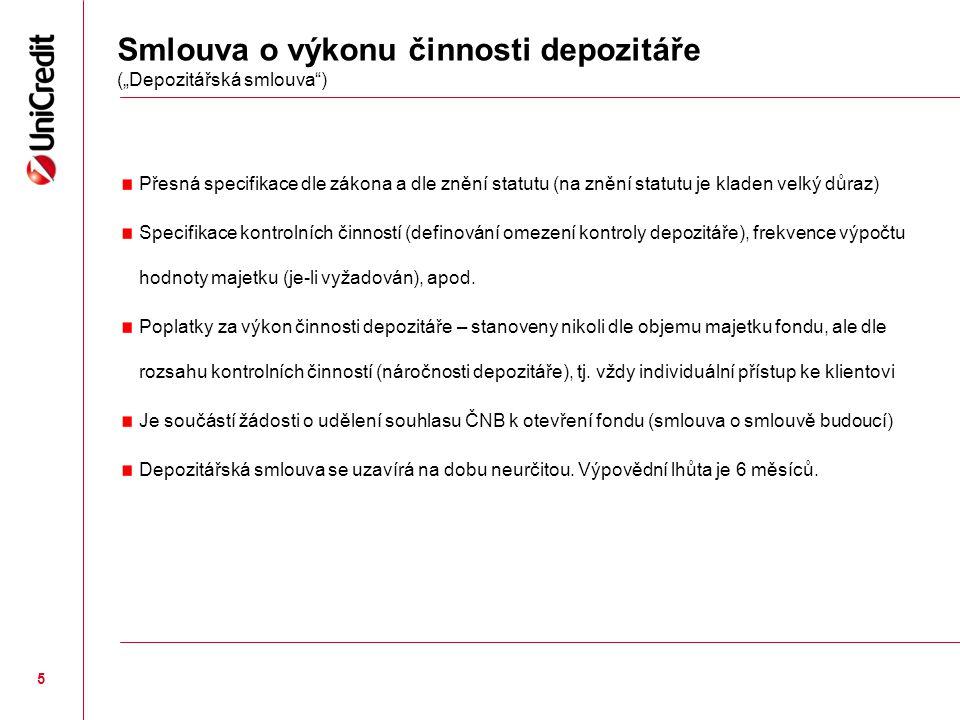 """Smlouva o výkonu činnosti depozitáře (""""Depozitářská smlouva )"""