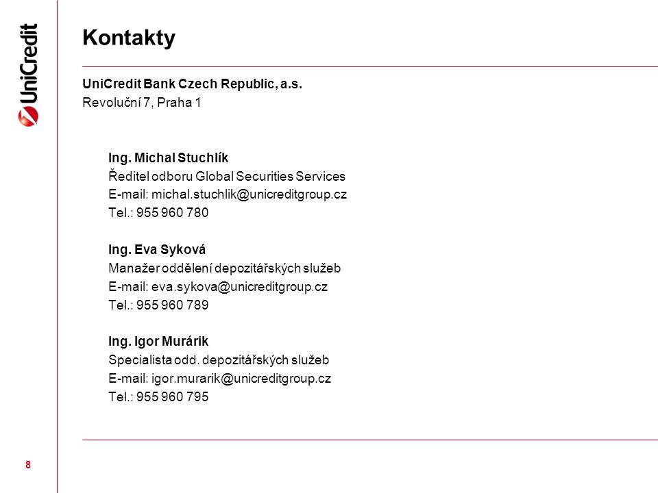 Kontakty UniCredit Bank Czech Republic, a.s. Revoluční 7, Praha 1
