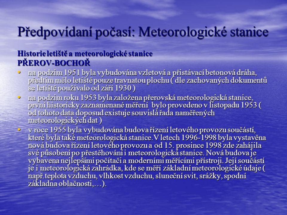 Předpovídaní počasí: Meteorologické stanice