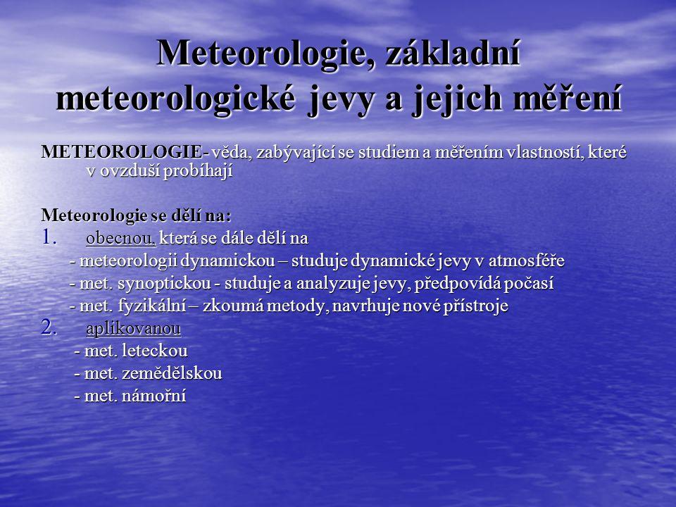 Meteorologie, základní meteorologické jevy a jejich měření