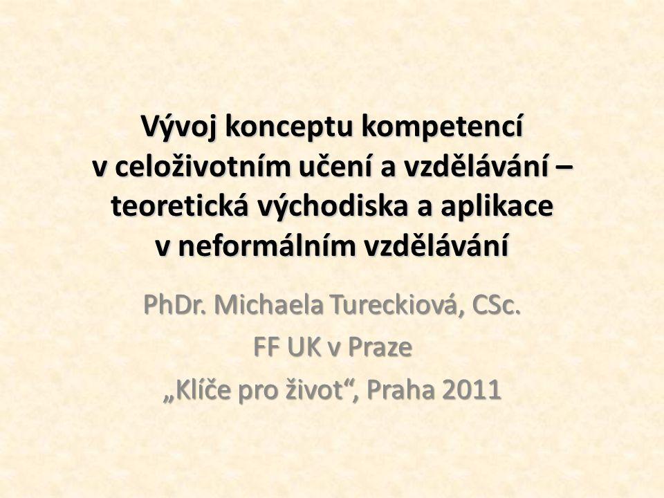 Vývoj konceptu kompetencí v celoživotním učení a vzdělávání – teoretická východiska a aplikace v neformálním vzdělávání