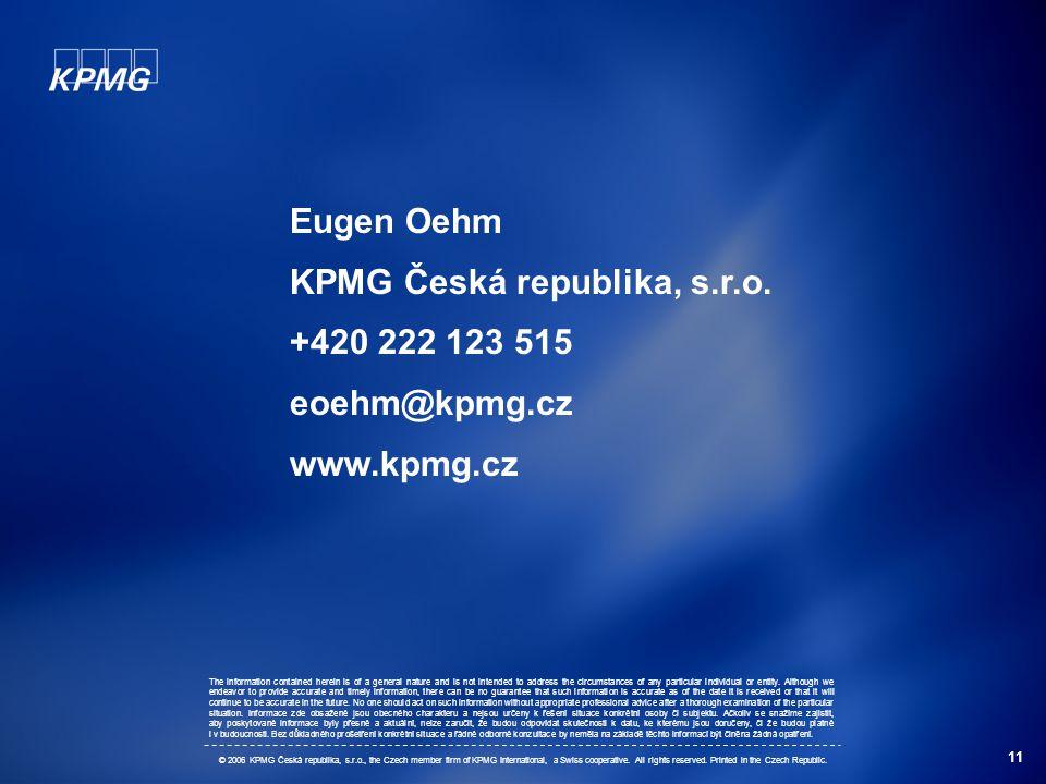KPMG Česká republika, s.r.o. +420 222 123 515 eoehm@kpmg.cz