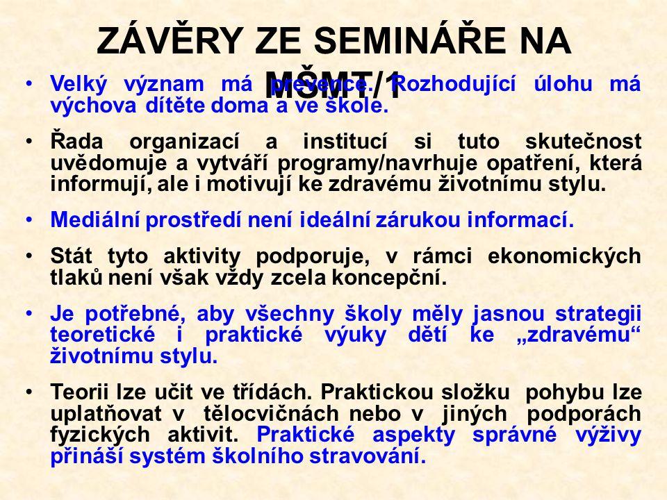 ZÁVĚRY ZE SEMINÁŘE NA MŠMT/1