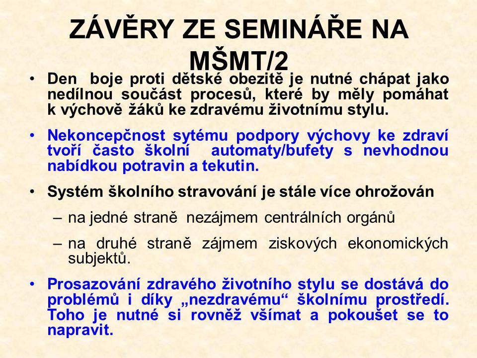 ZÁVĚRY ZE SEMINÁŘE NA MŠMT/2