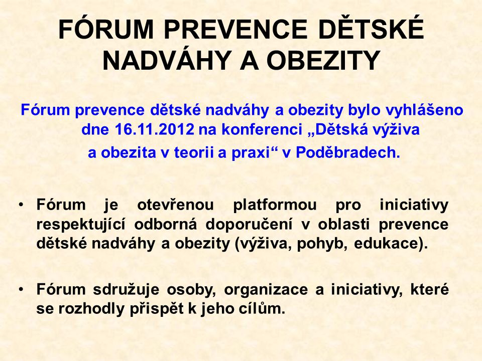 FÓRUM PREVENCE DĚTSKÉ NADVÁHY A OBEZITY