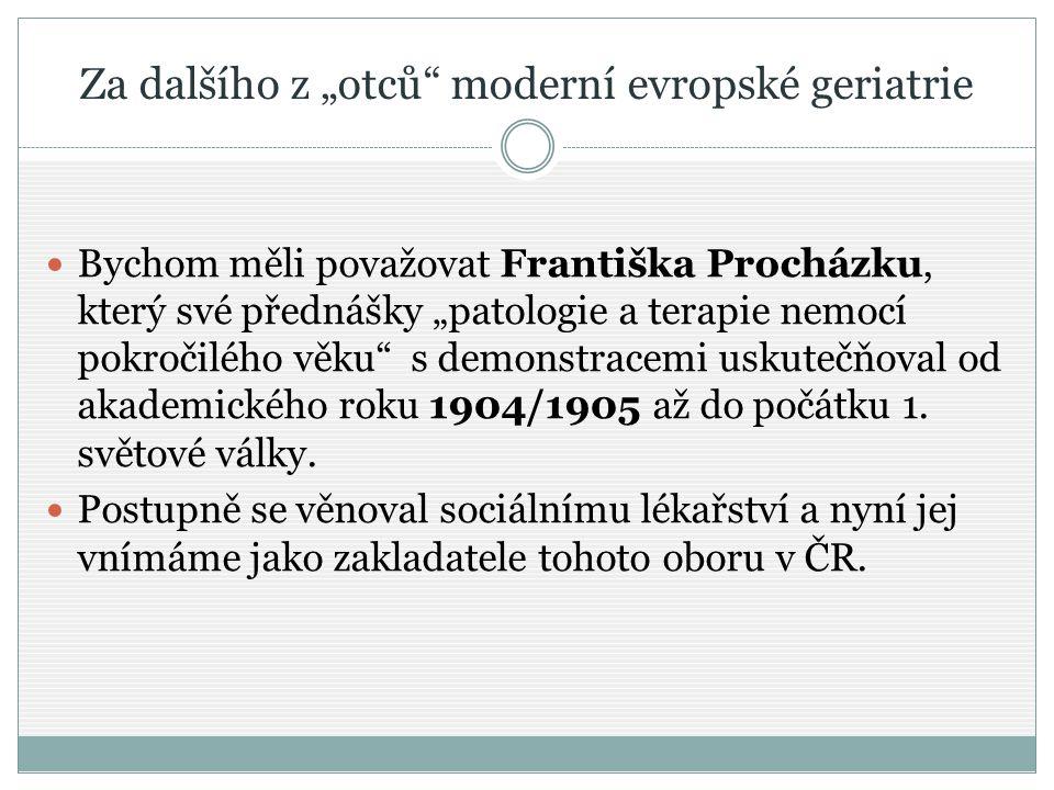 """Za dalšího z """"otců moderní evropské geriatrie"""