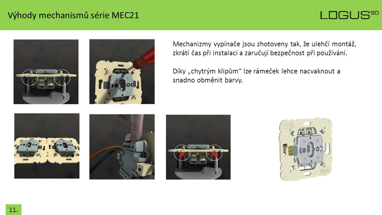 Výhody mechanismů série MEC21