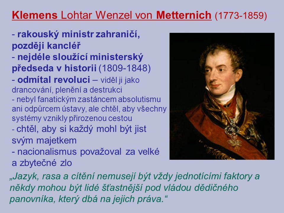 Klemens Lohtar Wenzel von Metternich (1773-1859)