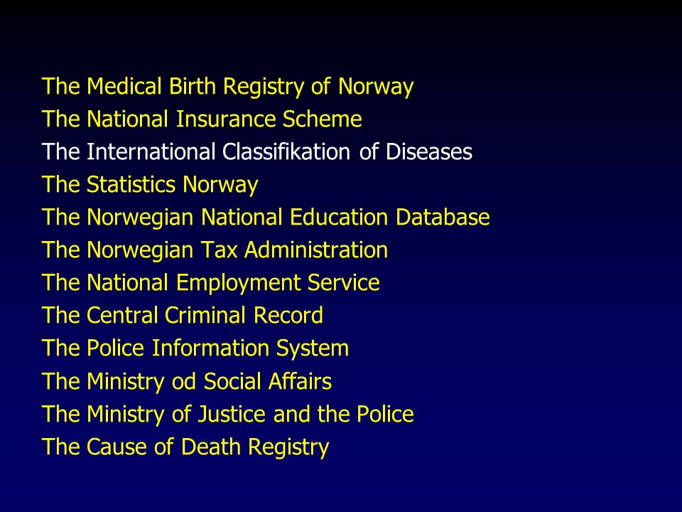 The Medical Birth Registry of Norway