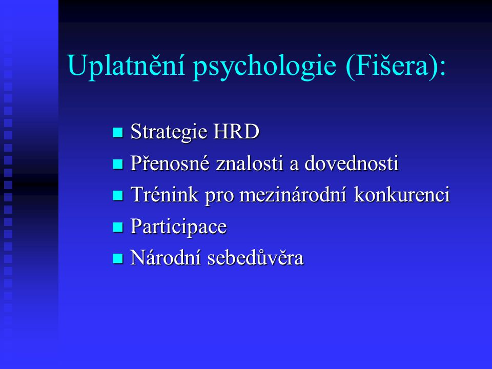 Uplatnění psychologie (Fišera):
