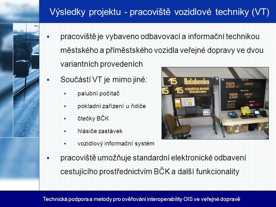Výsledky projektu - pracoviště vozidlové techniky (VT)