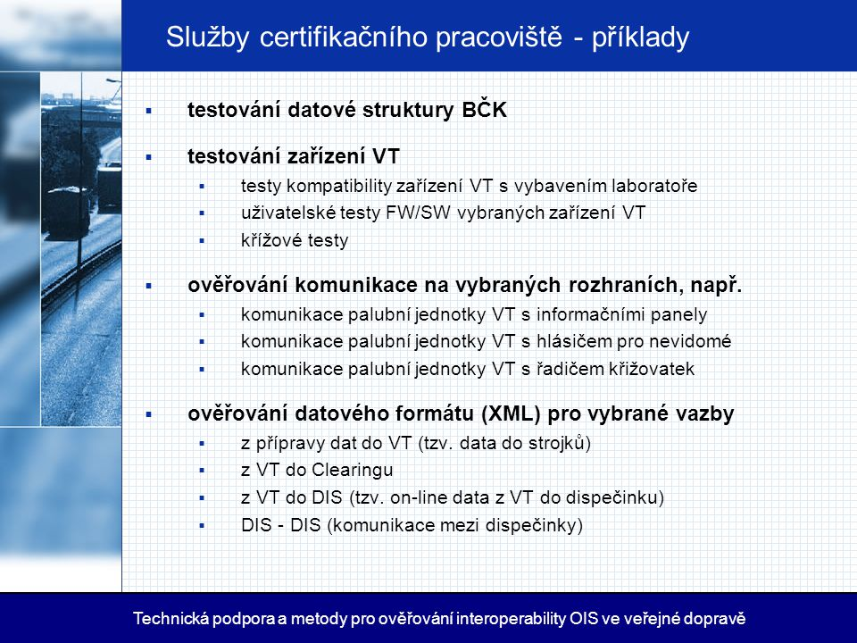 Služby certifikačního pracoviště - příklady