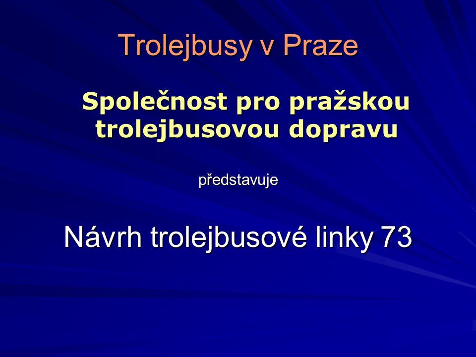 Návrh trolejbusové linky 73