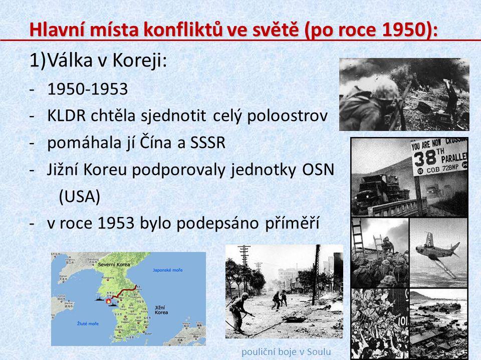 Hlavní místa konfliktů ve světě (po roce 1950): Válka v Koreji: