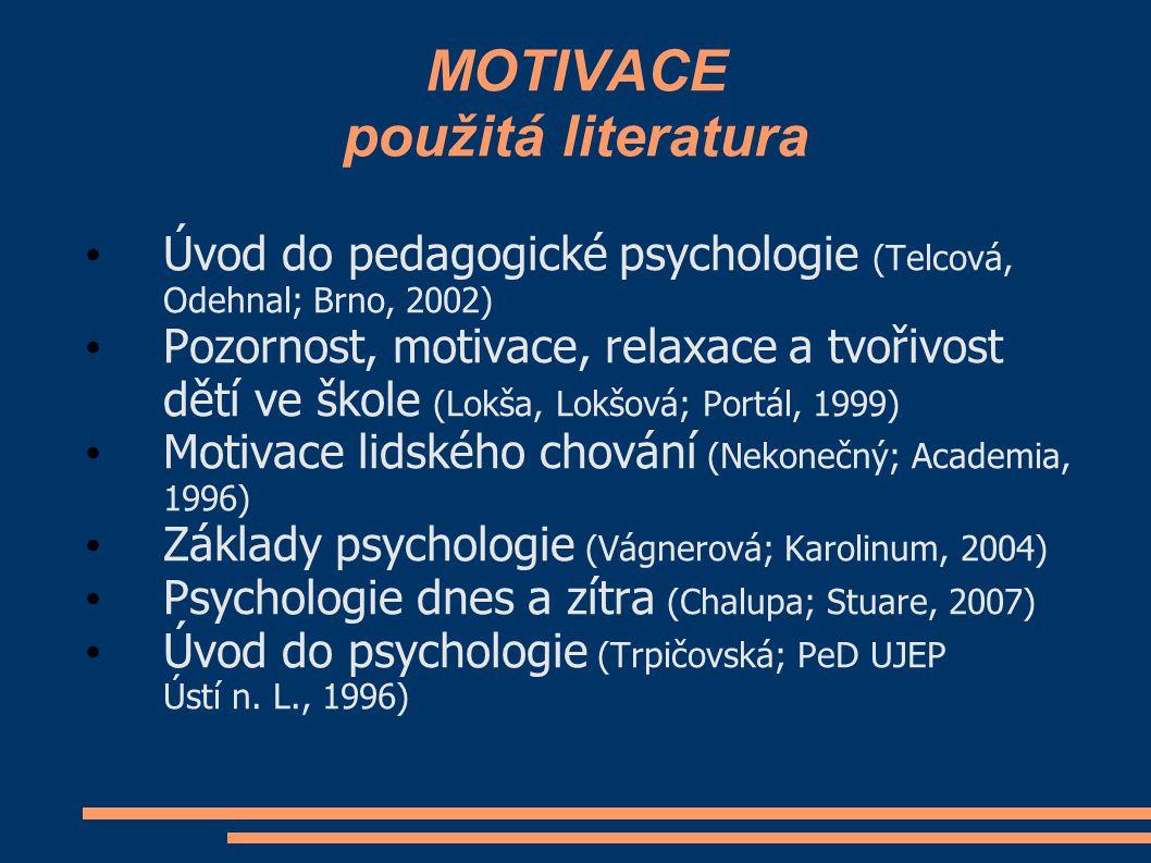 MOTIVACE použitá literatura