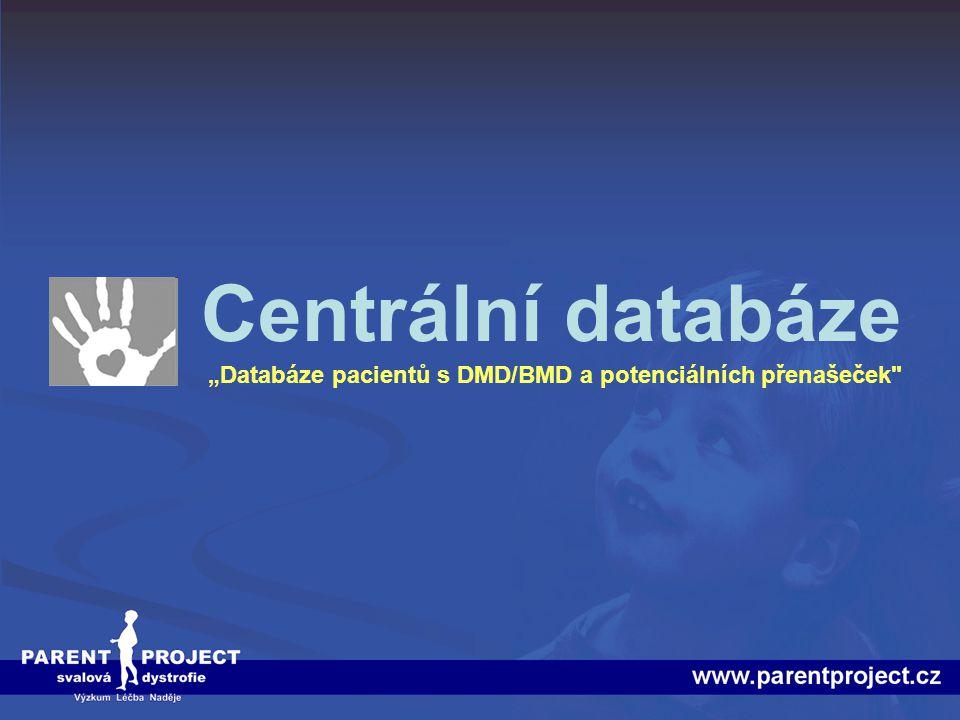 """Centrální databáze """"Databáze pacientů s DMD/BMD a potenciálních přenašeček"""