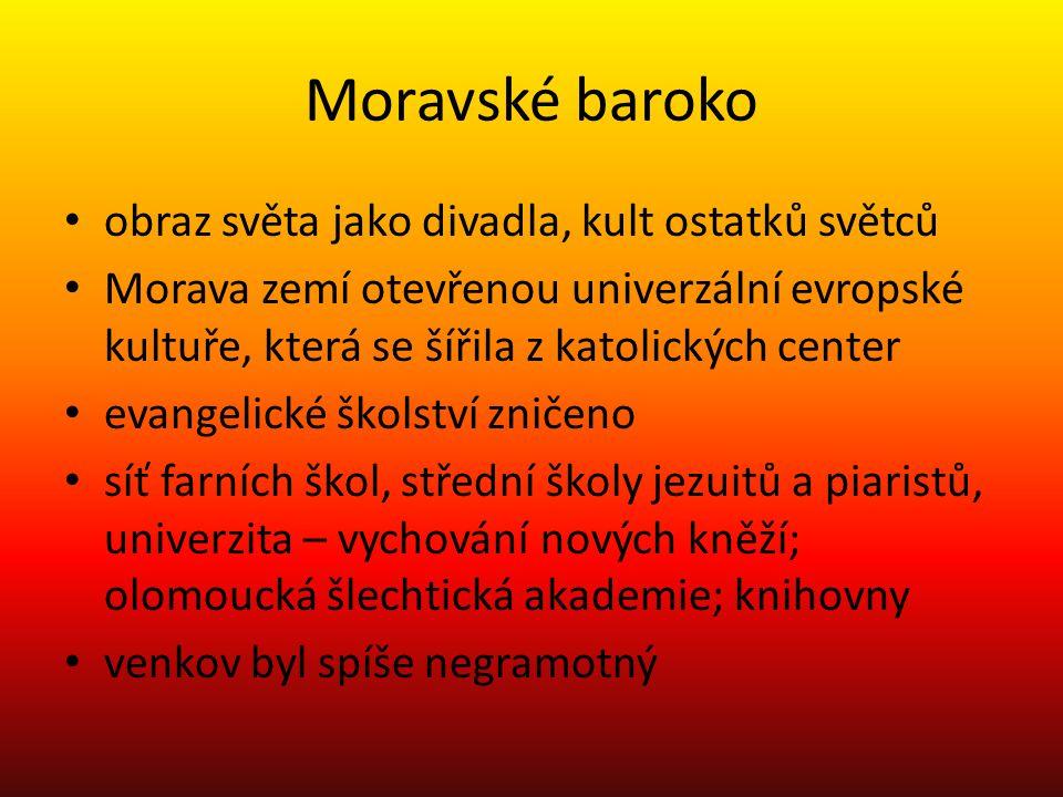 Moravské baroko obraz světa jako divadla, kult ostatků světců