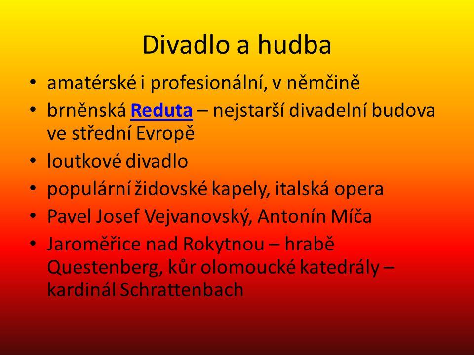 Divadlo a hudba amatérské i profesionální, v němčině