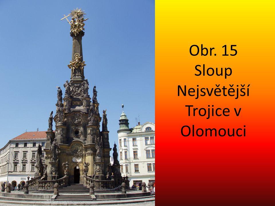 Obr. 15 Sloup Nejsvětější Trojice v Olomouci