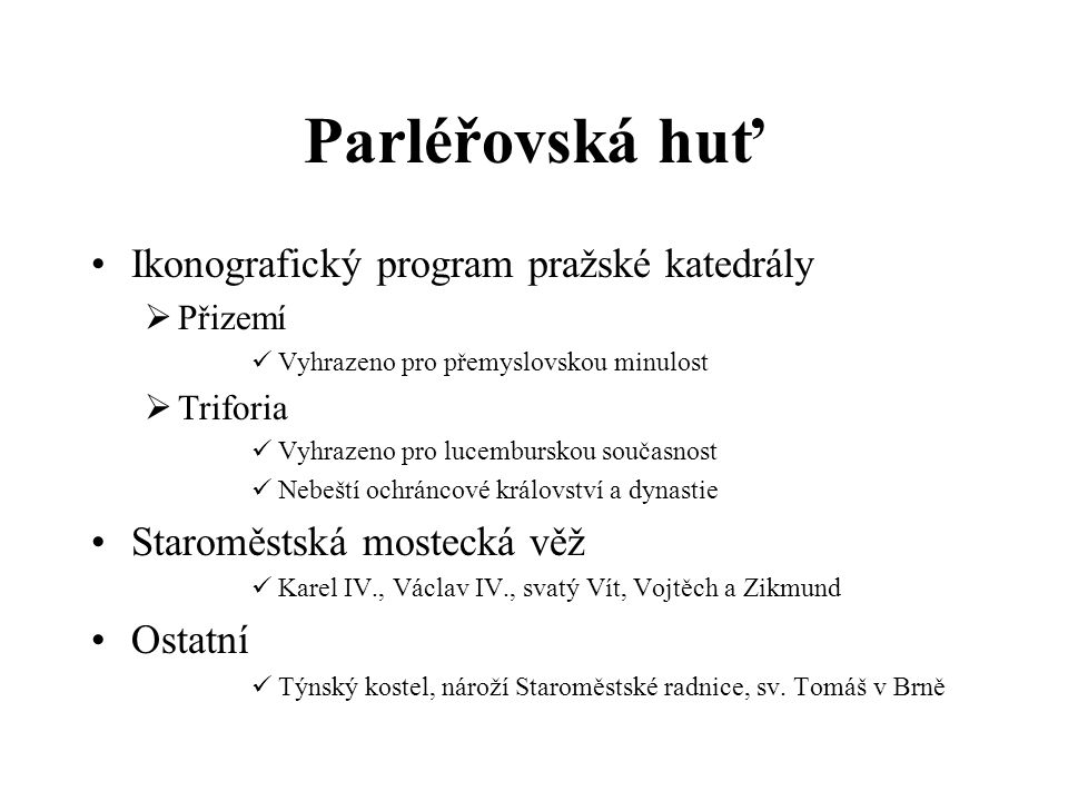 Parléřovská huť Ikonografický program pražské katedrály