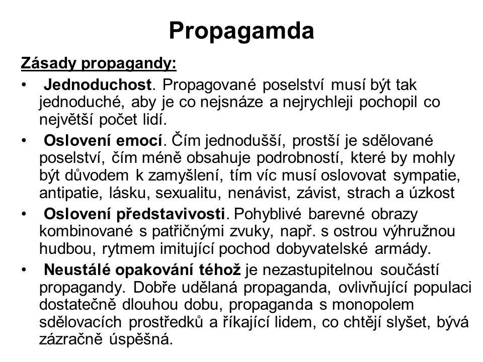 Propagamda Zásady propagandy: