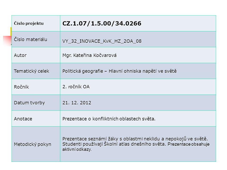 CZ.1.07/1.5.00/34.0266 Číslo materiálu VY_32_INOVACE_KvK_HZ_2OA_08