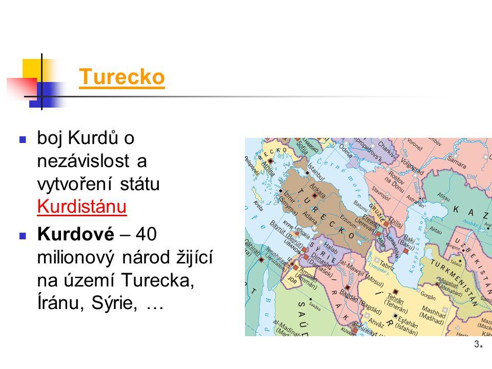 Turecko boj Kurdů o nezávislost a vytvoření státu Kurdistánu