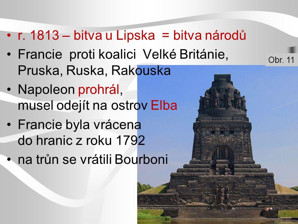 r. 1813 – bitva u Lipska = bitva národů
