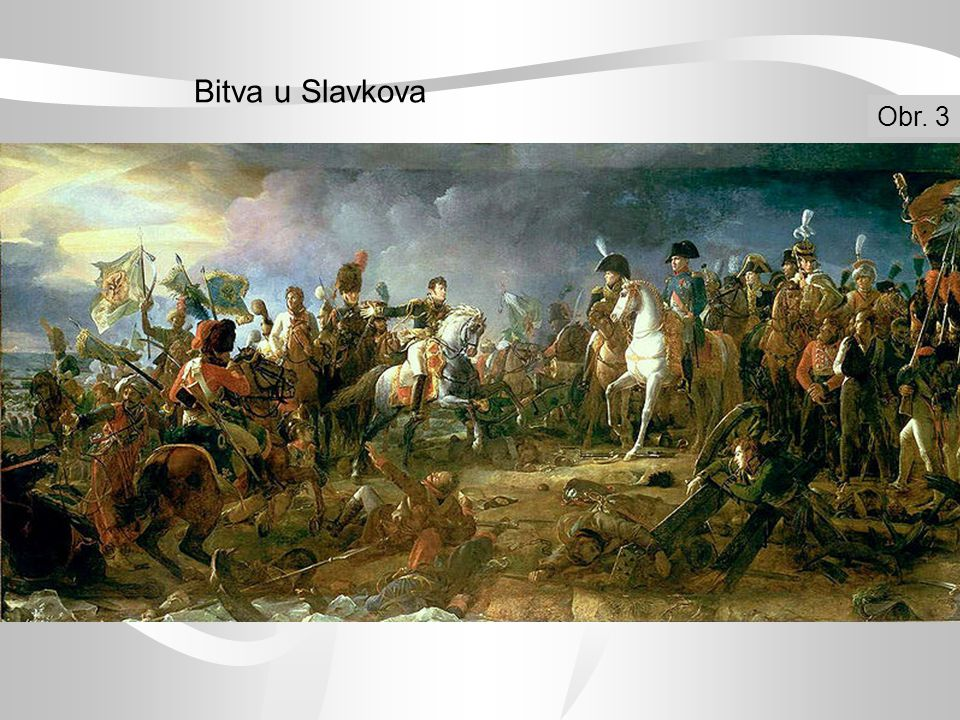 Bitva u Slavkova Obr. 3