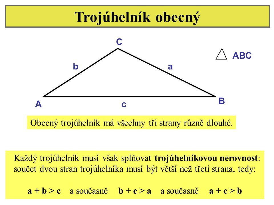 Trojúhelník obecný C ABC b a B A c