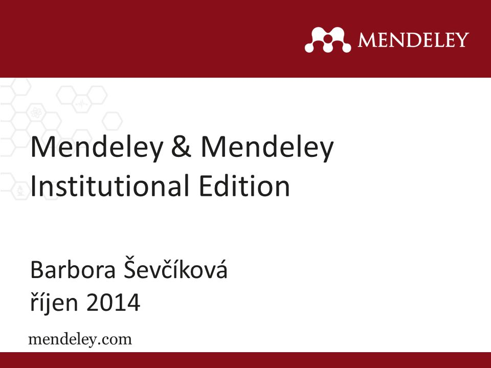 Mendeley & Mendeley Institutional Edition