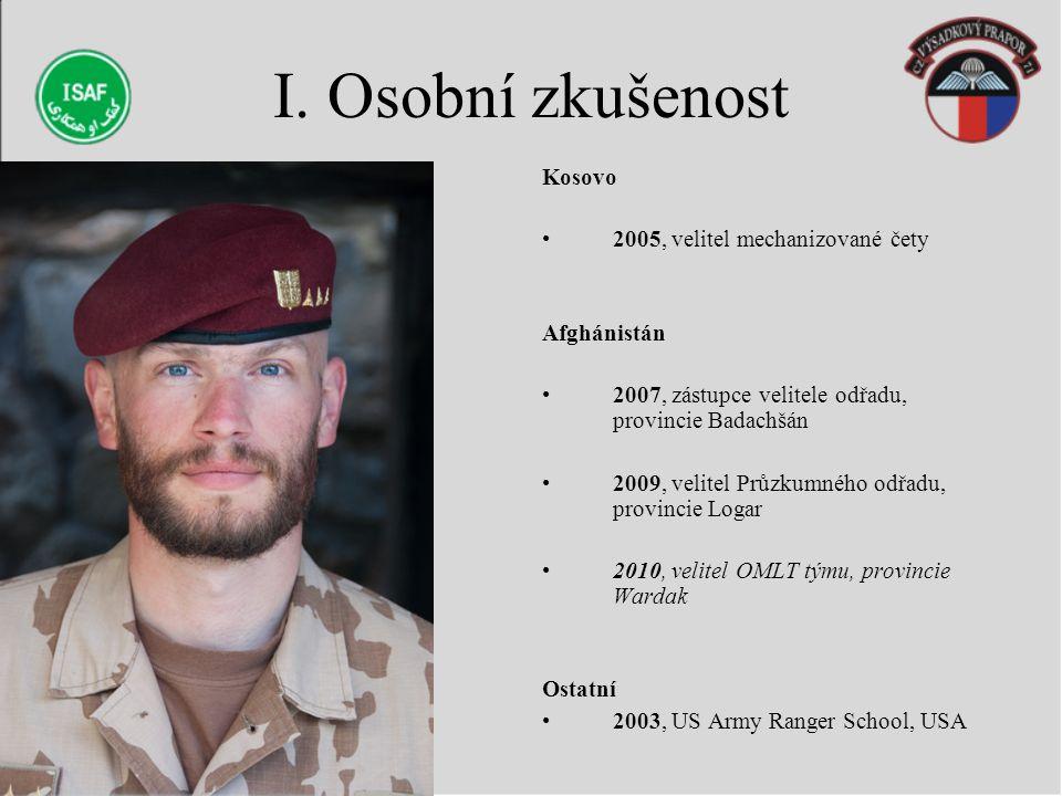I. Osobní zkušenost Kosovo 2005, velitel mechanizované čety