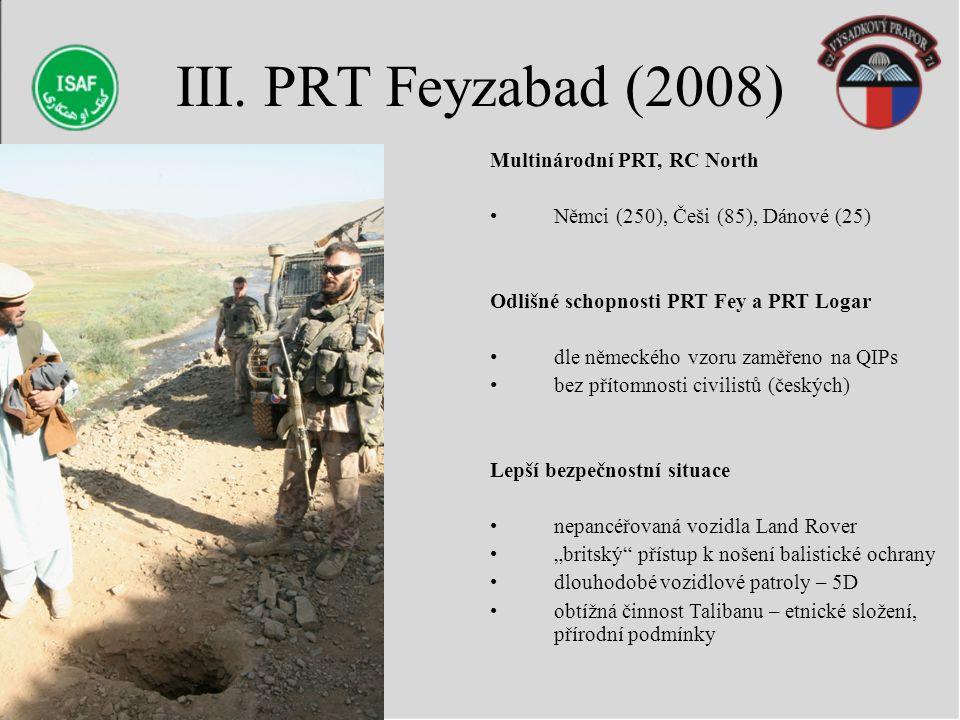 III. PRT Feyzabad (2008) Multinárodní PRT, RC North