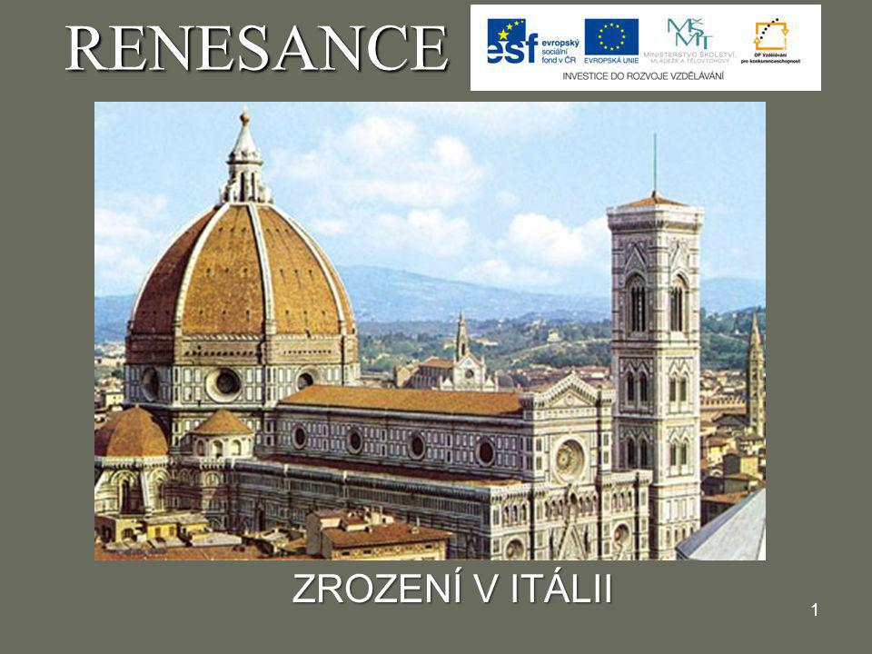 RENESANCE ZROZENÍ V ITÁLII