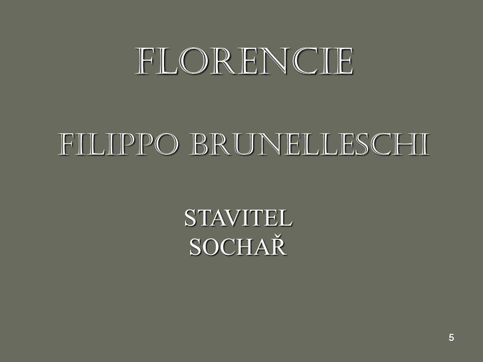FLORENCIE FILIPPO BRUNELLESCHI