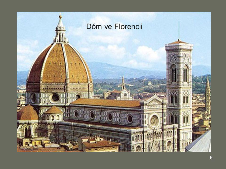 Dóm ve Florencii Kupole dómu ve Florencii