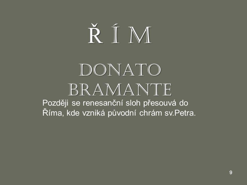 Ř Í M DONATO BRAMANTE.