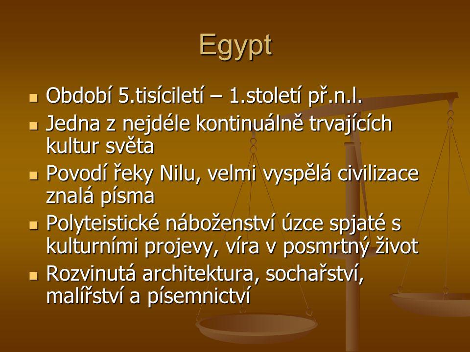 Egypt Období 5.tisíciletí – 1.století př.n.l.
