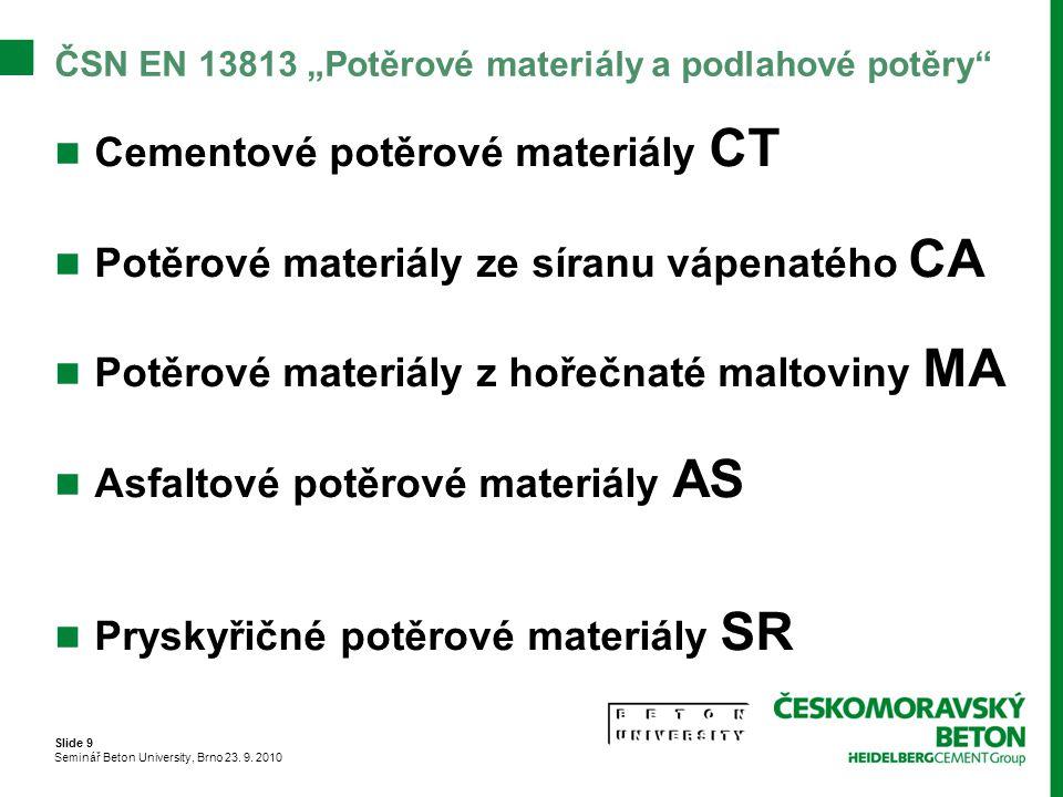 """ČSN EN 13813 """"Potěrové materiály a podlahové potěry"""