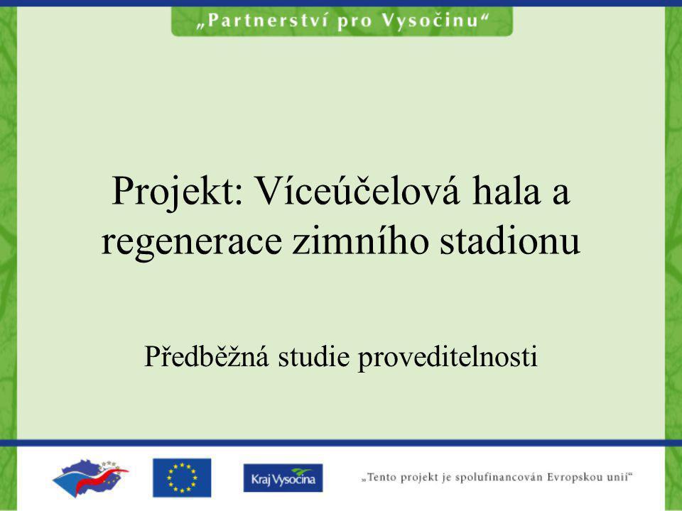 Projekt: Víceúčelová hala a regenerace zimního stadionu
