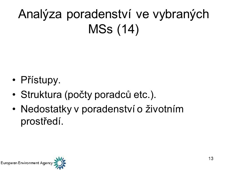Analýza poradenství ve vybraných MSs (14)