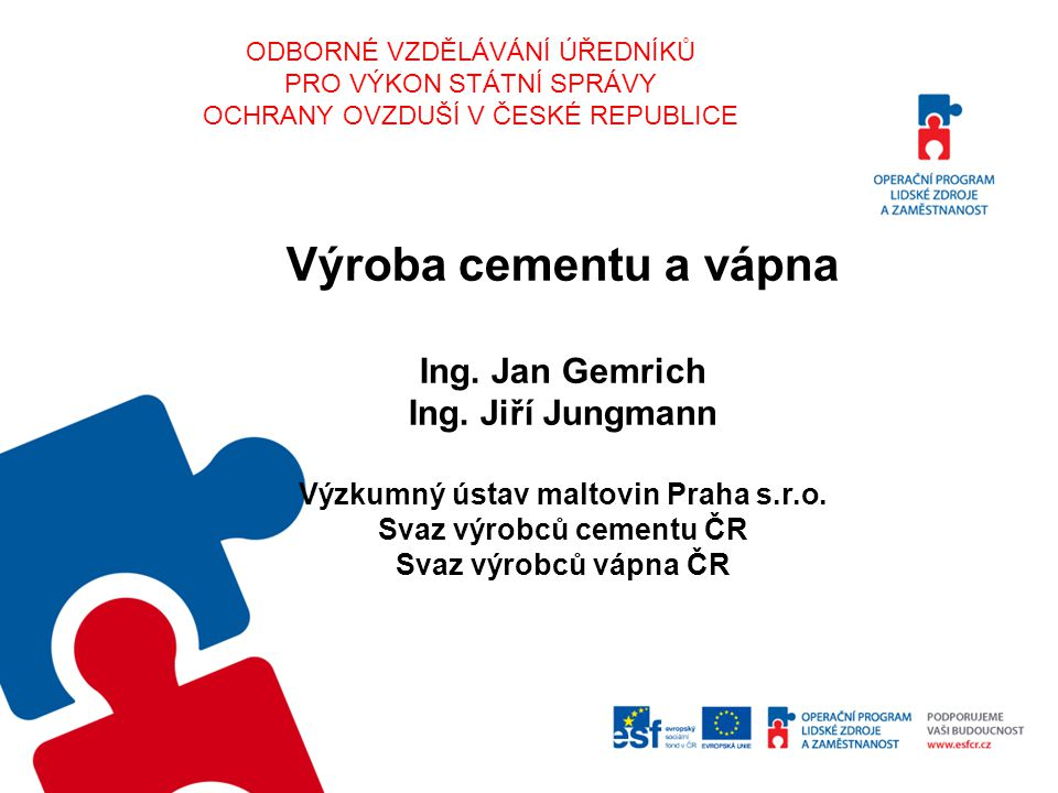Výroba cementu a vápna Ing. Jan Gemrich